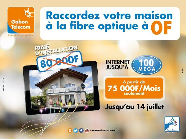 Gabon Telecom lance une promotion de gratuité des frais d'installation de la Fibre Optique à domicile : FTTH