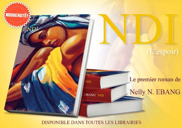 La gabonaise Nelly Nsa Ebang sort son premier roman : NDI ou espoir